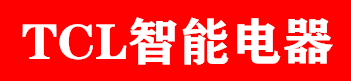 TCL智能电器乐虎国际娱乐app下载销售中心